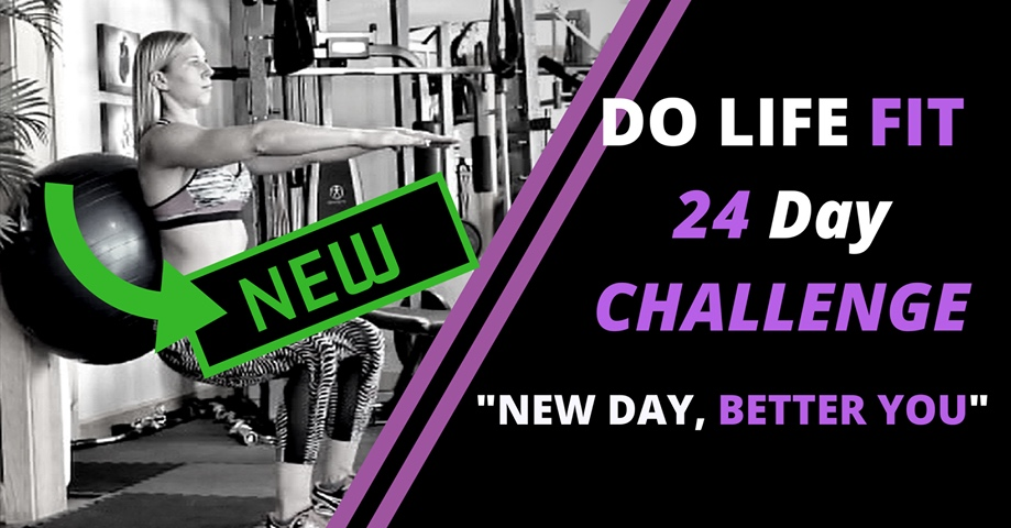 "24 Day Challenge ""New Day, Better You"" - Do Life Fit with Elaina"