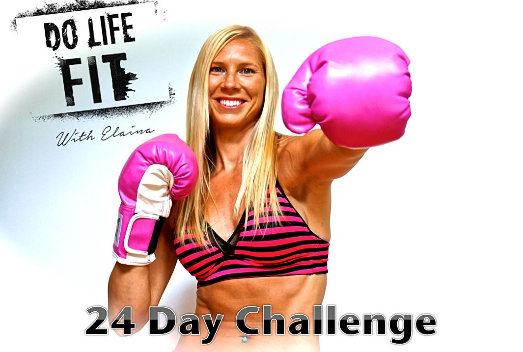 Do Life Fit With Elaina - 24 Day Fitness Challenge