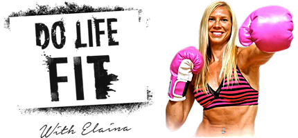 Do Life Fit With Elaina Ward